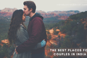Most Popular Places for Couples in India